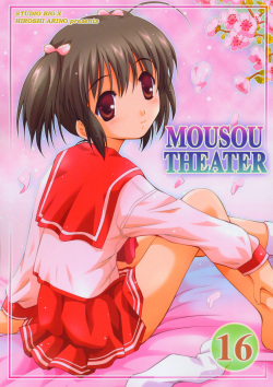 MOUSOU THEATER 16